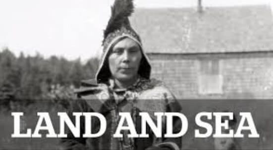 Land & Sea: The Mi'kmaq Journey