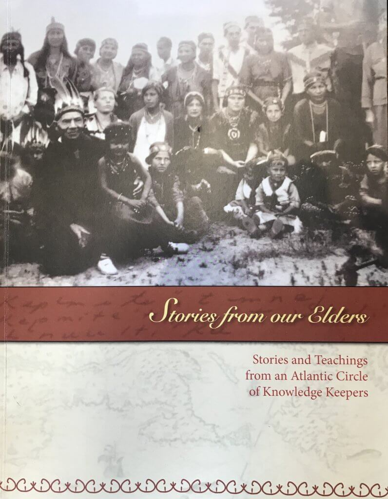 Stories from our Elders: Stories and Teachings from an Atlantic Circle of Knowledge Keepers
